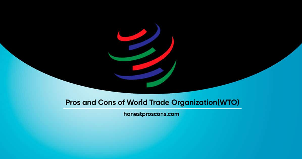 Pros and Cons of World Trade Orgnization