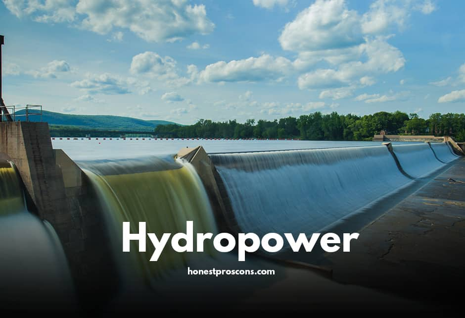 Advantage and Disadvantages of Hydropower