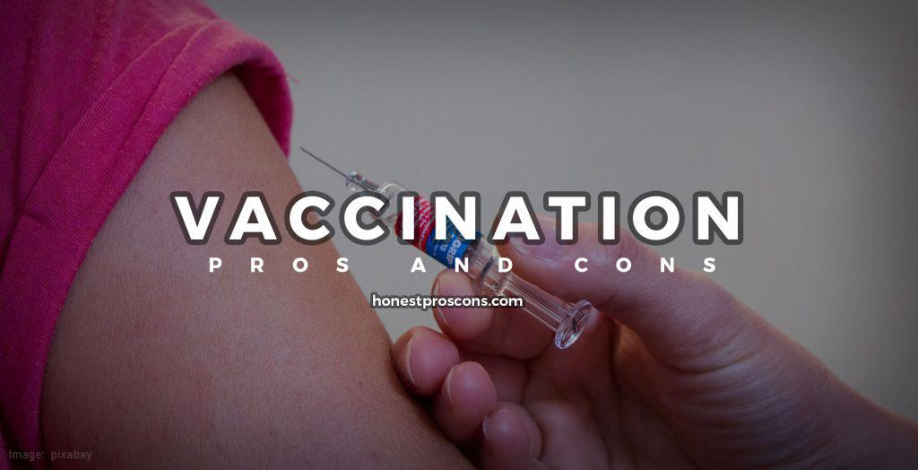 Pros and Cons of Vaccination