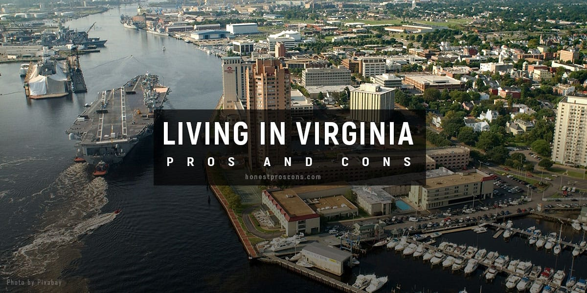 Living In Virginia - Advantages and Disadvantages