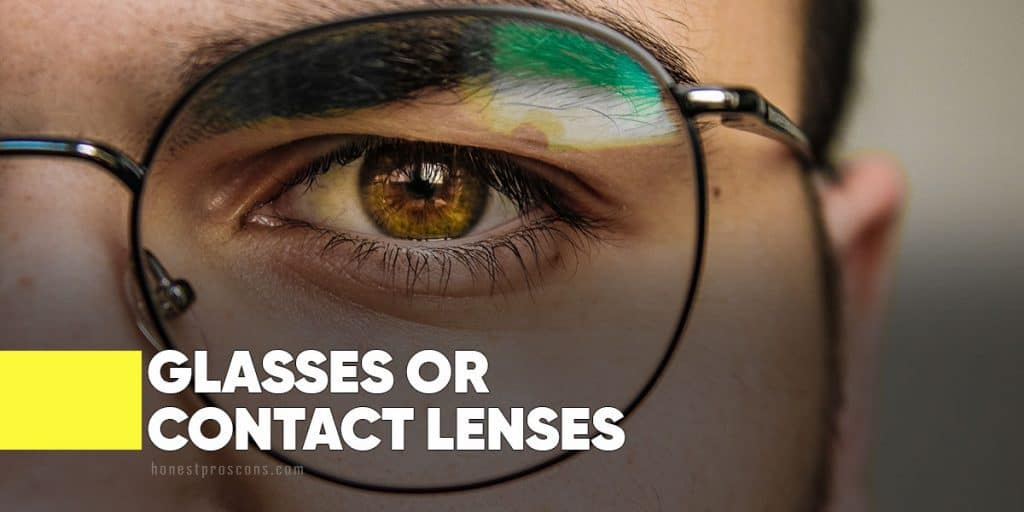 glasses or contact lenses