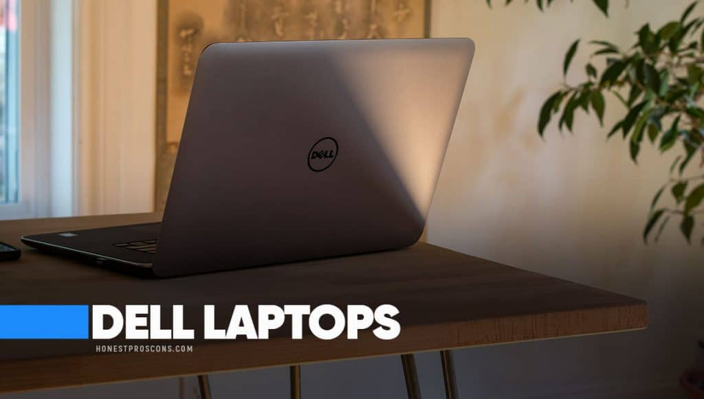 Pros and Cons of Buying Dell Laptops