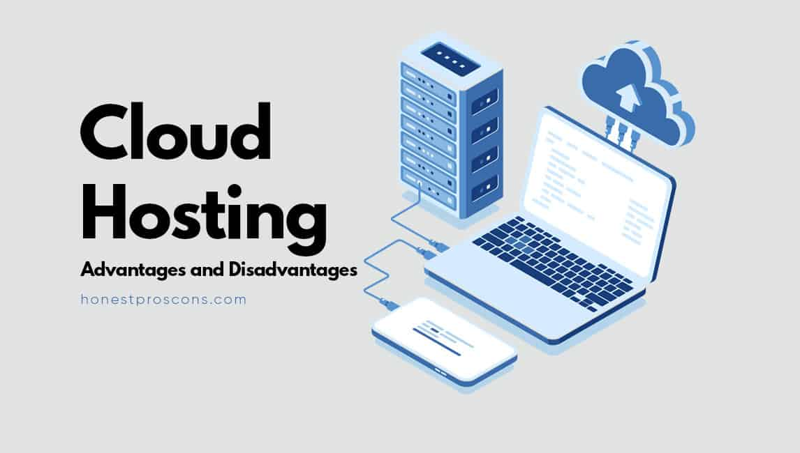 10 Advantages And Disadvantages Of Cloud Hosting