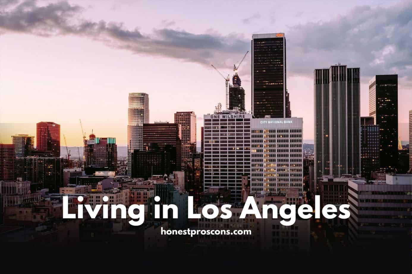 Living in Los Angeles