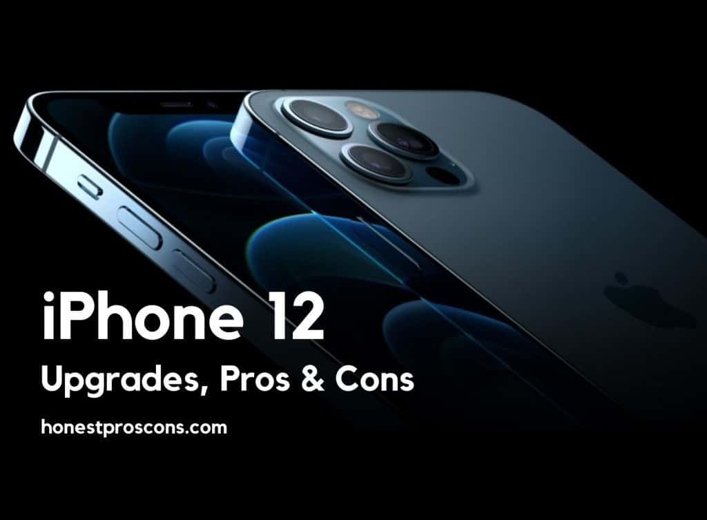 Pros and Cons of iPhone 12