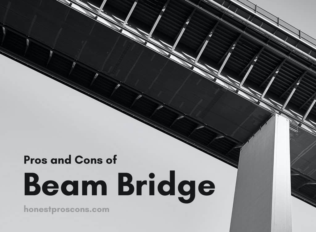 Pros and Cons of Beam Bridge