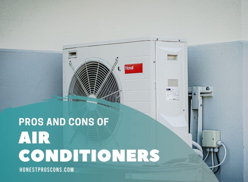 Pros and Cons of Air Conditioners
