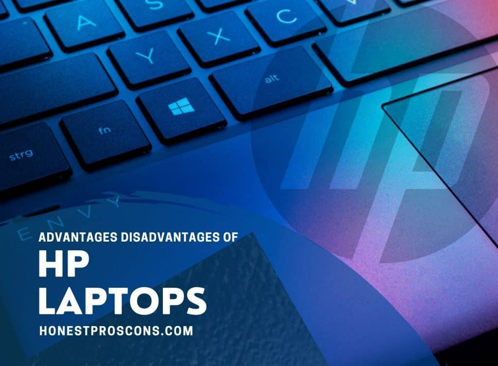 Pros and Cons of HP Laptops