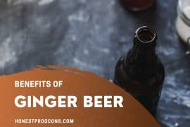 Benefits of Ginger Beer